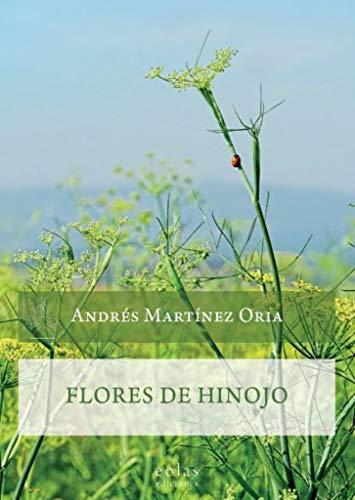 Flores de hinojo (Caldera del Dagda)
