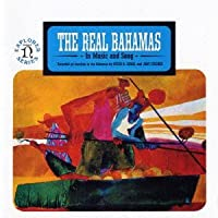Real Bahamas in Music & Song by Various Artists