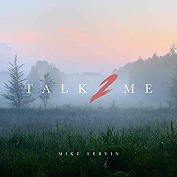 Talk 2 Me (feat. Drew Ava)