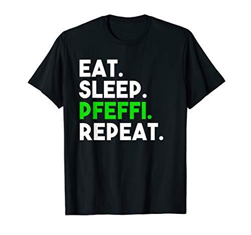 Eat Sleep Pfeffi Repeat Schnaps Oktoberfest Saufen Pfeffi T-Shirt