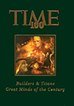 Time 100: Builders & Titans : Great Minds of the Century (Time 100, 2) (v. 2)