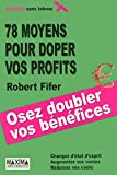 78 MOYENS POUR DOPER VOS PROFITS