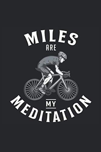 MILES ARE MY MEDITATION: Notebook I Journal I Planner I 6 x 9 with 120 Pages, Blank Frame Design I Glossy Cover I Mountain Bike, Mountainbike