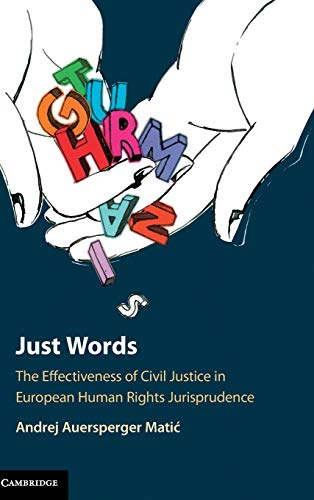 Just Words: The Effectiveness of Civil Justice in European Human Rights Jurisprudence