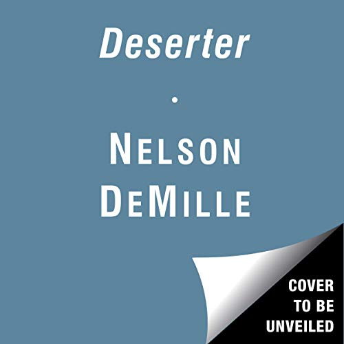 The Deserter                   By:                                                                                                                                 Nelson DeMille,                                                                                        Alex DeMille                           Length: 20 hrs     Not rated yet     Overall 0.0