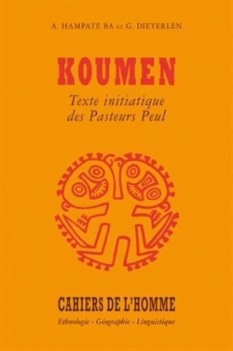Koumen texte initiatique des pasteurs peuls