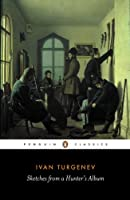 Sketches from a Hunter's Album: The Complete Edition (Penguin Classics)