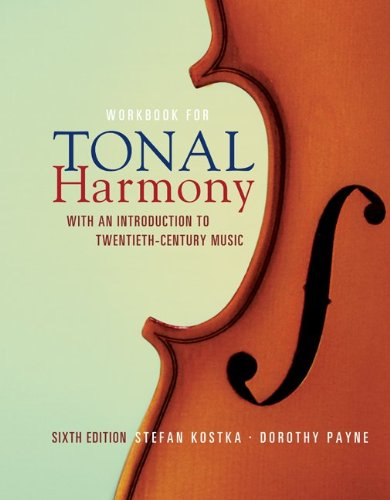 Tonal Harmony: With an Introduction to Twentieth-century...