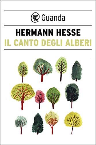 Il canto degli alberi (Italian Edition)