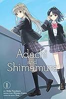 Adachi and Shimamura, Vol. 1 (manga) (Adachi and Shimamura (manga), 1)