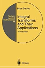 Integral Transforms and Their Applications (Texts in Applied Mathematics Book 41)