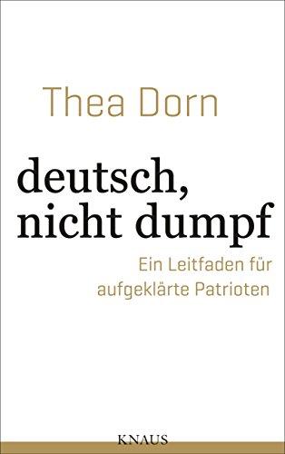 Buchseite und Rezensionen zu 'deutsch, nicht dumpf' von Thea Dorn