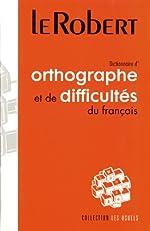 Dictionnaire d'orthographe et de difficultés du français d'Édouard Trouillez