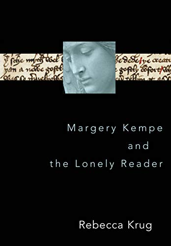 Margery Kempe and the Lonely Reader (English Edition)