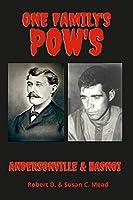 One Famly's Pow's: Andersonville & Hanoi