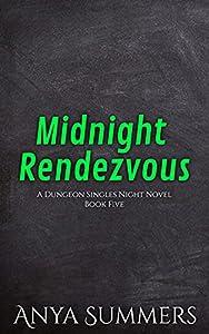 Midnight Rendezvous (Dungeon Singles Night Book 5)