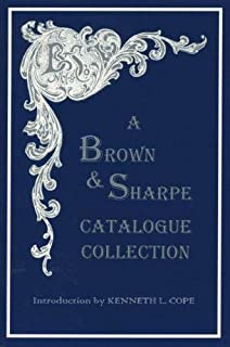A Brown & Sharpe Catalogue Collection, 1868-1899