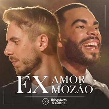 Ex Amor, Ex Mozão