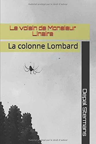 Le voisin de Monsieur Linaire: La colonne Lombard (Madeleine Paqueron, Band 2)