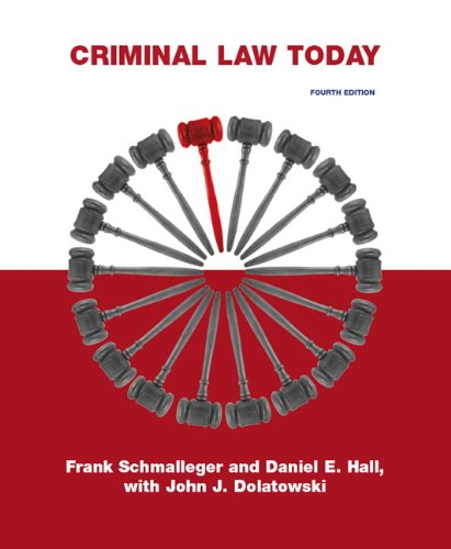 Criminal Law Today (4th Edition)
