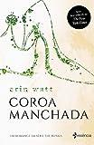 Coroa manchada: Um romance da série the Royals (Portuguese Edition)