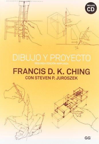 Dibujo y proyecto: Segunda edición ampliada, incluye CD