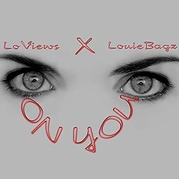Eyes on You (feat. LouieBagz)
