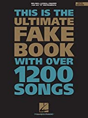 Ultimate Fake Book #1 The Ultimate Fake Book is a cornerstone for many musicians' libraries With over 1,200 songs in all styles of music, this third edition has been updated for all 'C' instruments to include lead sheets with chords, lyrics, and melo...