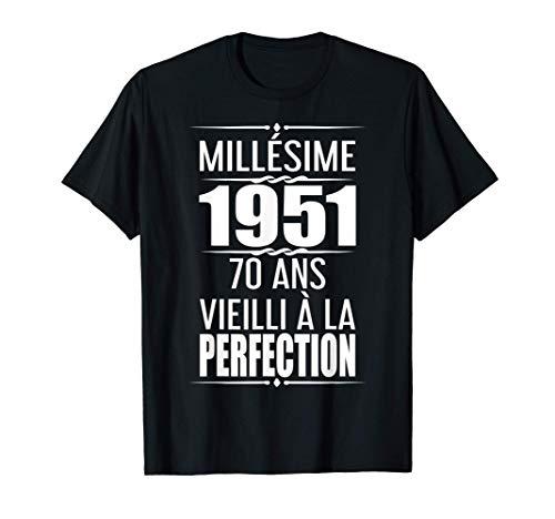 Cadeau 70eme Millésime Cadeaux 1951 Anniversaire 70 Ans T-Shirt