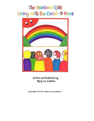 The Rainbow Kids Living with the Covid-19 Virus