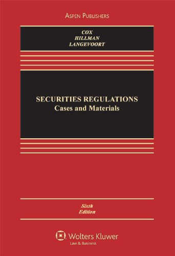 Securities Regulation: Cases and Materials 6e