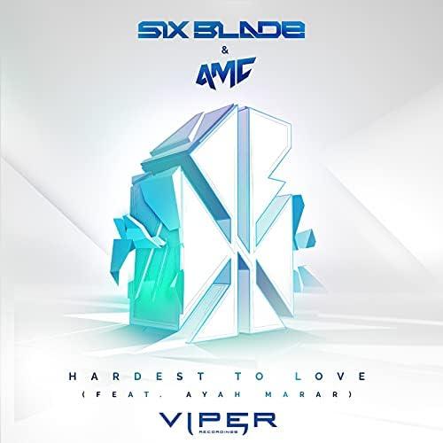 Six Blade & A.M.C