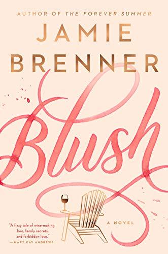 Blush by [Jamie Brenner]