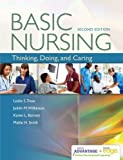 Davis Advantage for Basic Nursing: Thinking, Doing, and Caring: Thinking, Doing, and Caring