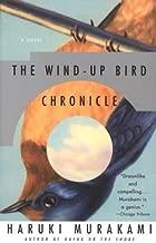 The Wind-Up Bird Chronicle[WIND-UP BIRD CHRONICLE][Paperback]