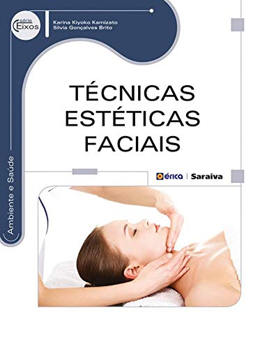 Técnicas estéticas faciais