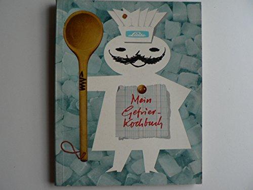 Mein Gefrier-Kochbuch