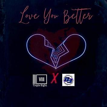Love You Better (feat. D3CADE)