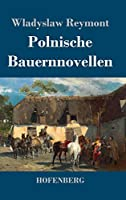 Polnische Bauernnovellen