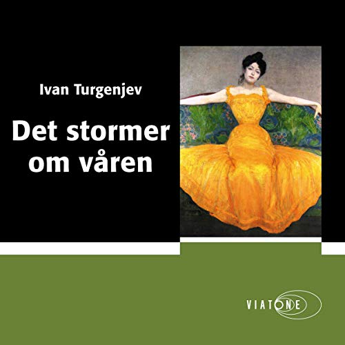 Det stormer om våren [Torrents of Spring]                   By:                                                                                                                                 Ivan Turgenjev                               Narrated by:                                                                                                                                 Anderz Eide                      Length: 5 hrs and 5 mins     Not rated yet     Overall 0.0