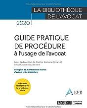 Livres Guide pratique de procédure à l'usage de l'avocat PDF