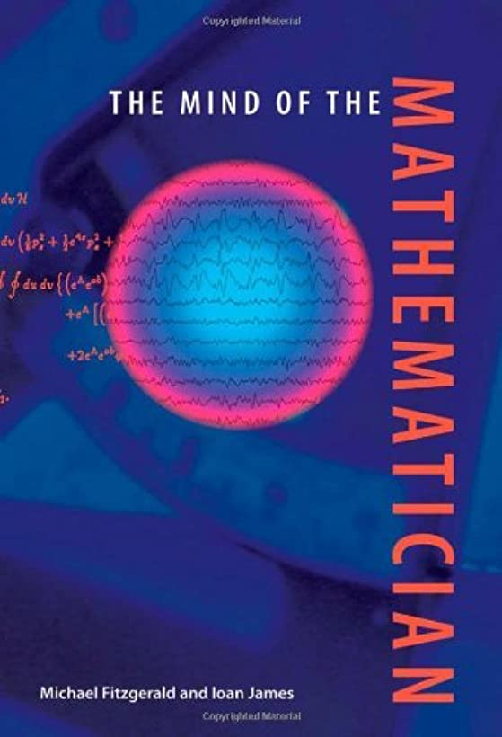 自明スコアを通してThe Mind of the Mathematician (English Edition)