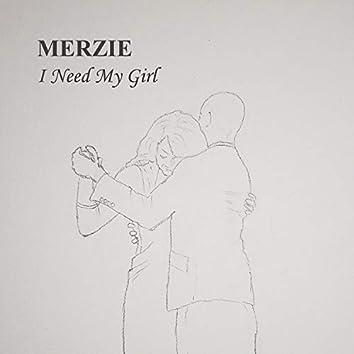 I Need My Girl