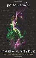 Poison Study (The Chronicles of Ixia)