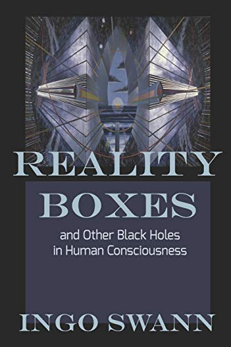 Reality Boxes: And Other Black Holes in Human Consciousness