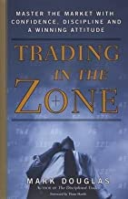 [(Trading in the Zone )] [Author: Mark Douglas] [Jan-2001]