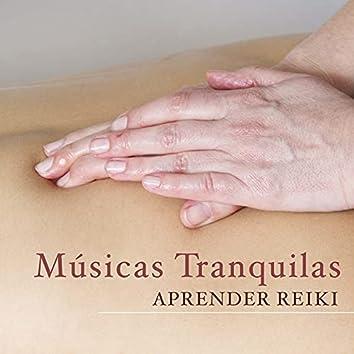 Musicas Tranquilas - Aprender Reiki