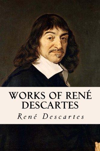 Works of René Descartes