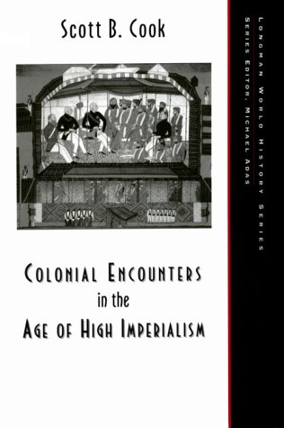 Colonial Encounters in the Age of High Imperialism