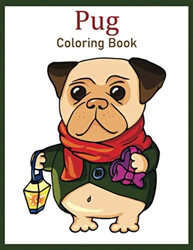 Pug Coloring Book: Pug Gifts for Pug Lovers, with 50 Beautiful Dog Designs for Relaxation and Stress Relief
